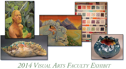 2014 Visual Arts Faculty Exhibit