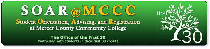SOAR @ MCCC - Student Orientation, Advising, and Registration at MCCC
