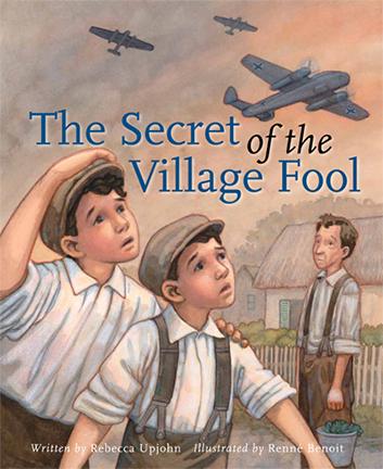 Secret of the Village Fool by Rebecca Upjohn